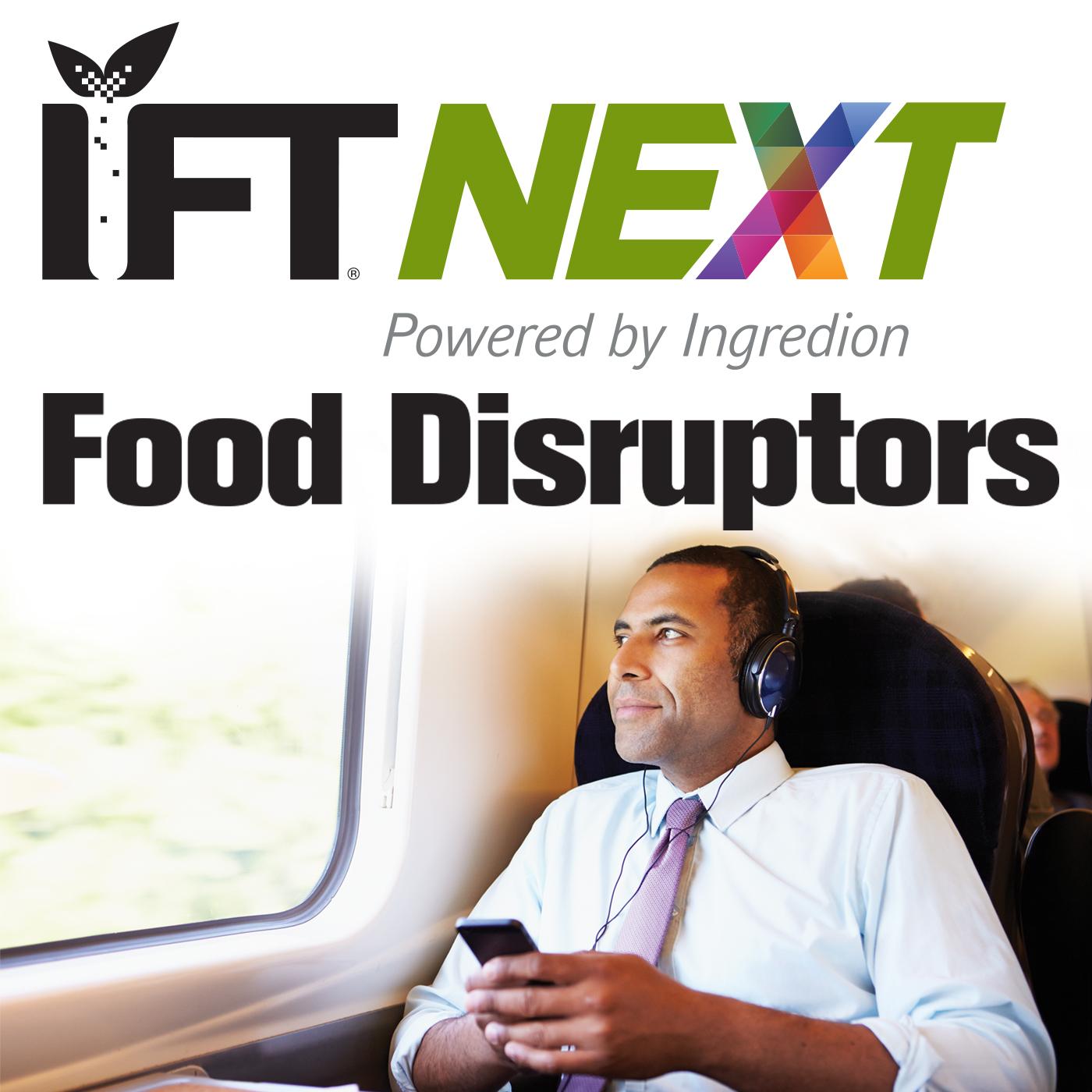 IFTNEXT Food Disruptors